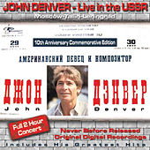Play & Download Live in the USSR (Unplugged) by John Denver | Napster