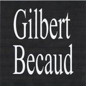 Gilbert bécaud by Gilbert Becaud