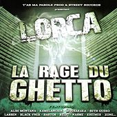 La rage du ghetto by Lorca