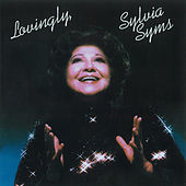 Play & Download Lovingly by Sylvia Syms | Napster