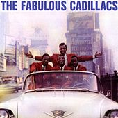 Play & Download The Fabulous Cadillacs by The Cadillacs | Napster