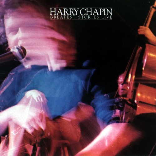 Greatest Stories Live von Harry Chapin