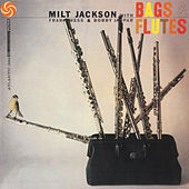 Play & Download Bags & Flutes by Milt Jackson | Napster