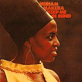Play & Download Keep Me In Mind by Miriam Makeba | Napster