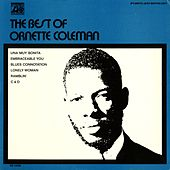 The Best Of Ornette Coleman by Ornette Coleman