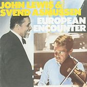Play & Download European Encounter by John Lewis | Napster