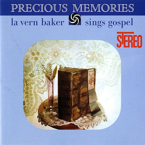 Precious Memories: LaVern Baker Sings Gospel by Lavern Baker