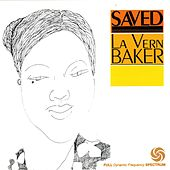Play & Download Saved by Lavern Baker | Napster