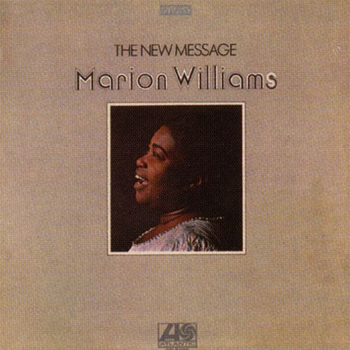 The New Message by Marion Williams