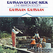 Play & Download Rahsaan Rahsaan by Rahsaan Roland Kirk | Napster