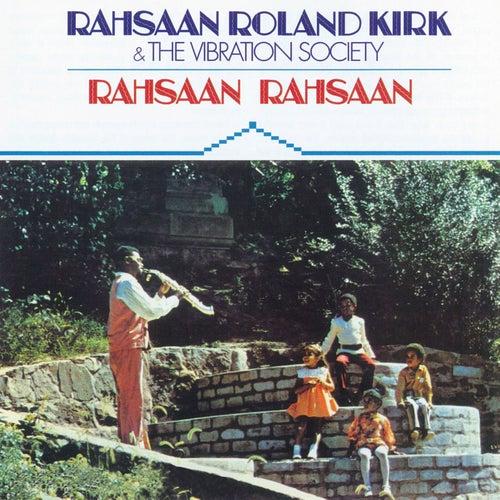 Play & Download Rahsaan Rahsaan by Rahsaan Roland Kirk | Napster