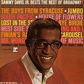 Play & Download Sammy Davis Jr. Belts The Best Of Broadway by Sammy Davis, Jr. | Napster