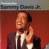 Play & Download The Essentials: Sammy Davis Jr. by Sammy Davis, Jr. | Napster