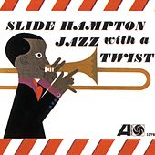 Jazz With A Twist by Slide Hampton Octet