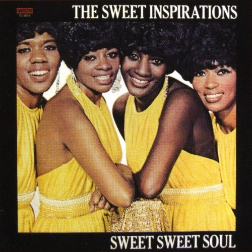 Sweet Sweet Soul by The Sweet Inspirations