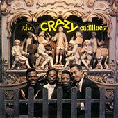 Play & Download The Crazy Cadillacs by The Cadillacs | Napster