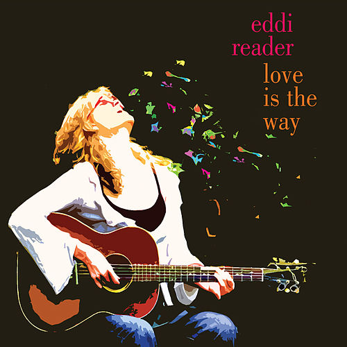 Play & Download Love Is The Way by Eddi Reader | Napster