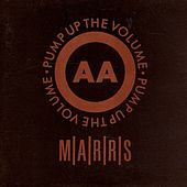 Play & Download Pump Up The Volume by M/A/R/R/S | Napster