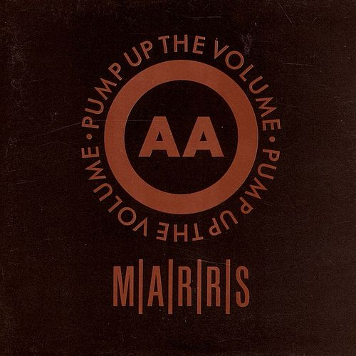 Pump Up The Volume by M/A/R/R/S