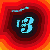 Play & Download Schizophonic by Us3 | Napster