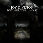 Love Will Tear Us Apart (1980 Martin Hannett Versions) by Joy Division