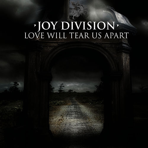Play & Download Love Will Tear Us Apart (1980 Martin Hannett Versions) by Joy Division | Napster