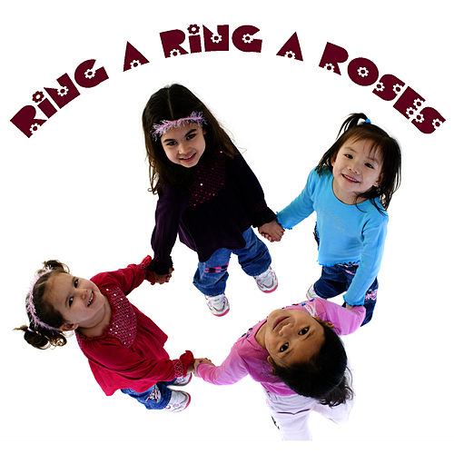 Ring A Ring A Roses by Songs For Children