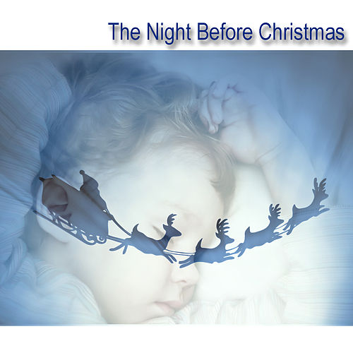 The Night Before Christmas by Songs For Children