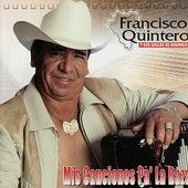 Play & Download Mis Canciones Pa' la Raza by Francisco Quintero | Napster