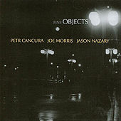 Play & Download Fine Objects by Joe Morris | Napster