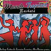 Mundo Tropical - Bachata by Various Artists