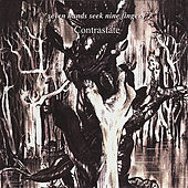 Play & Download Seven Hands Seek Nine Fingers by Contrastate | Napster