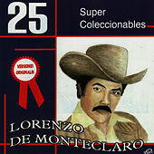 Play & Download 25 Super Coleccionables - Versiones Originales by Lorenzo De Monteclaro | Napster