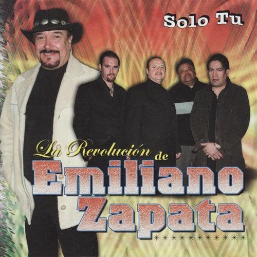 Play & Download Solo Tu by La Revolucion De Emiliano Zapata | Napster