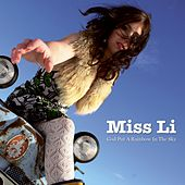 Play & Download God Put A Rainbow In The Sky by Miss Li | Napster