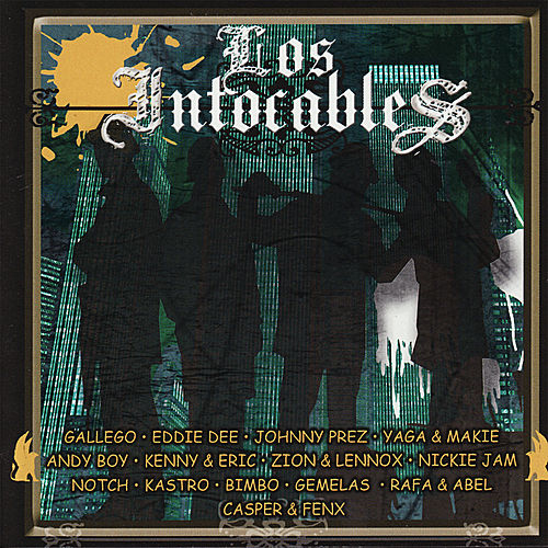 Play & Download Los Intocables by Various Artists | Napster
