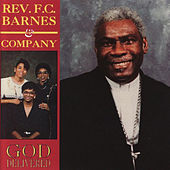 God Delivered by Rev. F.C. Barnes