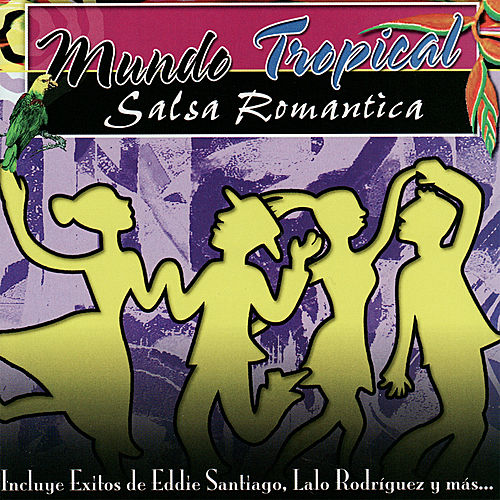 Play & Download Mundo Tropical - Salsa Romantica by Various Artists | Napster