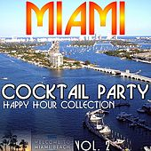 Miami Cocktail Party Vol. 2 by Various Artists