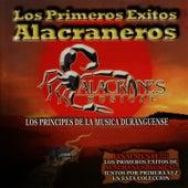 Los Primeros Exitos Alacraneros by Alacranes Musical
