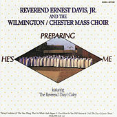Play & Download He's Preparing Me by Rev. Ernest Davis, Jr. | Napster
