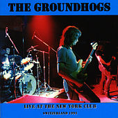 Live At The New York Club by The Groundhogs