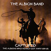 Play & Download Captured by The Albion Band | Napster