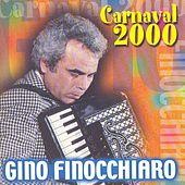 Play & Download Carnaval 2000 by Gino Finocchiaro | Napster