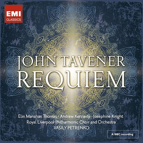 Play & Download John Tavener: Requiem by Vasily Petrenko | Napster