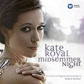 Play & Download Kate Royal: Midsummer Night by Edward Gardner | Napster