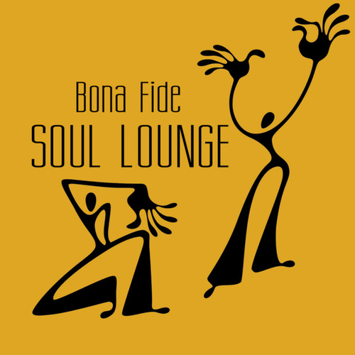 Soul Lounge by Bona Fide