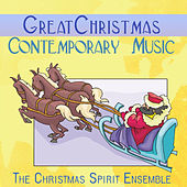 Great Christmas Contemporary Music by The Christmas Spirit Ensemble