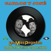 Play & Download Las Más Pegadas by Carlos Y Jose | Napster