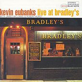 Play & Download Live at Bradley's by Kevin Eubanks | Napster